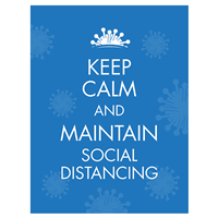 Keep Calm and Maintain Social Distancing