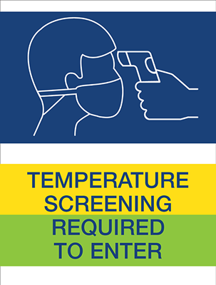 Temperature Screening Required to Enter Poster